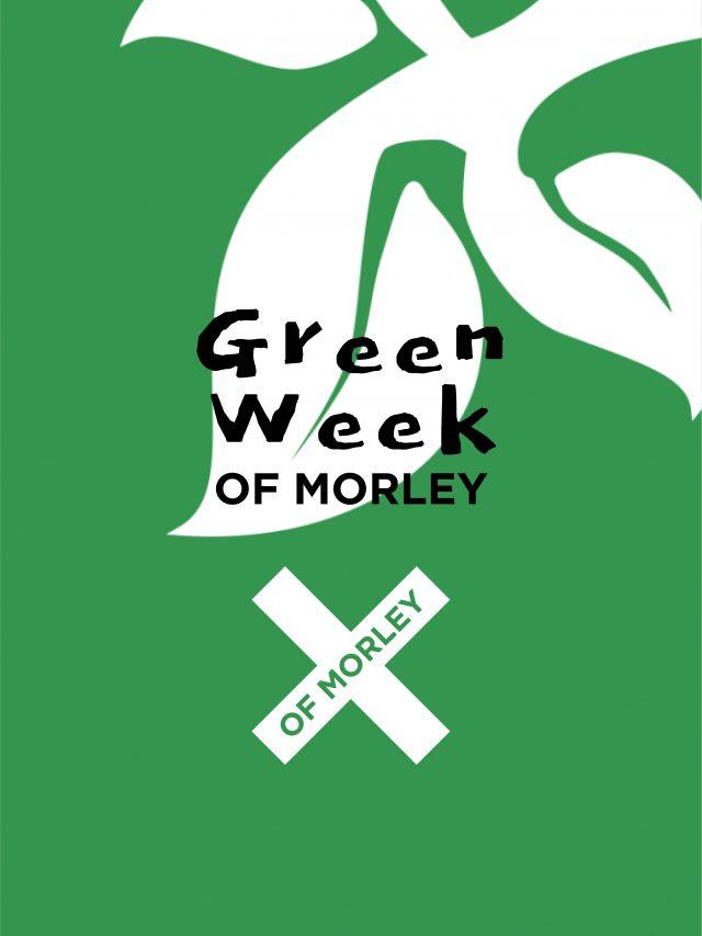 Green Week of Morley