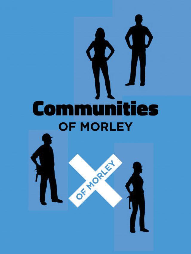 Communities of Morley