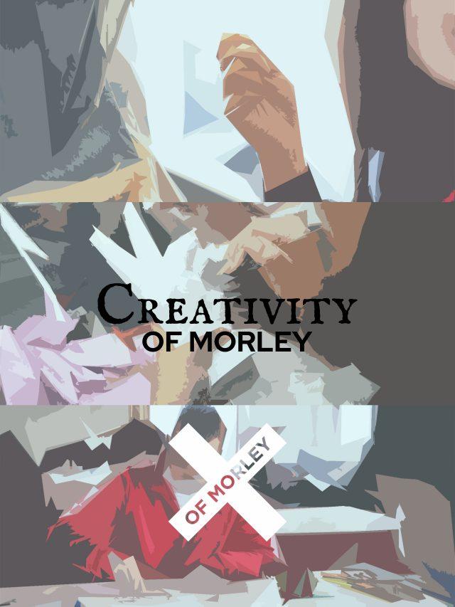 Creativity of Morley