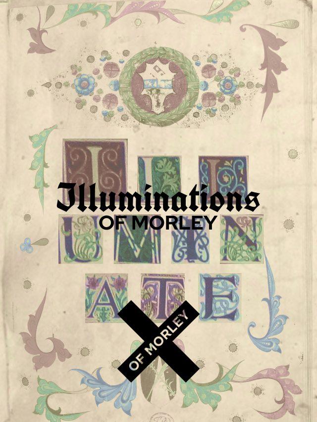 Illuminations of Morley